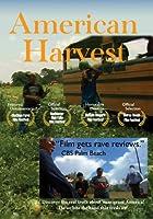 American Harvest Documentary