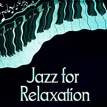 Jazz for Relaxation – Relax in Restaurant, Soft Jazz to Relax, Mellow Jazz, Restaurant & Cafe Bar