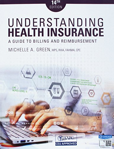 Bundle: Understanding Health Insurance: A Guide to Billing and Reimbursement, 14th + Student Workbook