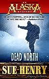 Dead North (An Alaska Mystery Book 8)