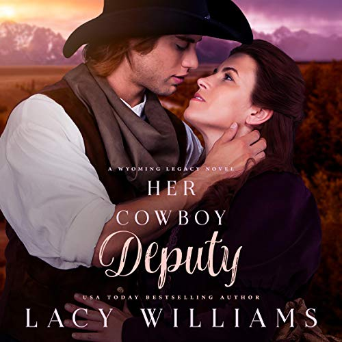 Her Cowboy Deputy     Wyoming Legacy              By:                                                                                                                                 Lacy Williams                               Narrated by:                                                                                                                                 Lara Asmundson                      Length: 6 hrs and 27 mins     17 ratings     Overall 4.8