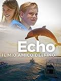 Echo il mio amico delfino