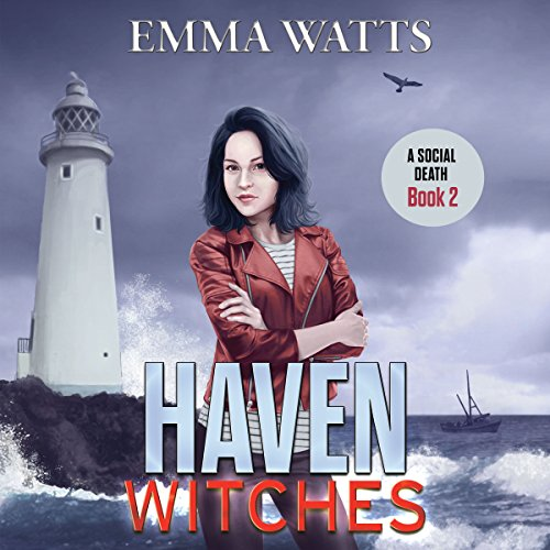 Haven Witches: A Social Death audiobook cover art