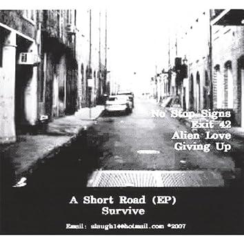 A Short Road Ep