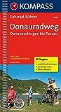 RWF 1966 Donauradweg Donaueschingen - Passau: Radführer mit Top-Routenkarten im optimalen Maßstab - Ralf Enke