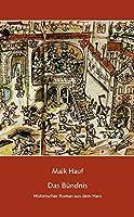Das Buendnis: Historischer Roman aus dem Harz