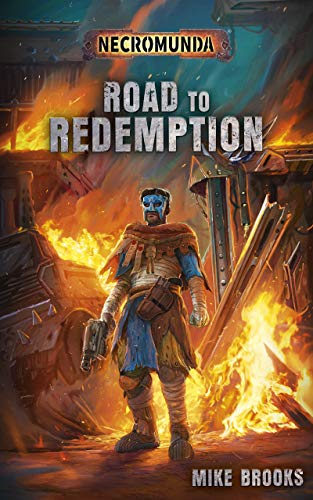 Road to Redemption (Necromunda) (English Edition)
