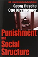 Punishment and Social Structure (Law & Society) by Georg Rusche Otto Kirchheimer(2003-01-23)