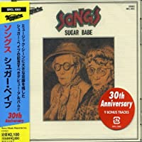 Songs 30th Anniversary Edition by Sugar Babe (2005-12-07)