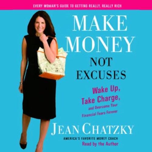 Make Money, Not Excuses audiobook cover art