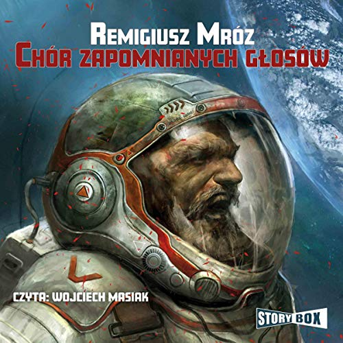 Chór zapomnianych głosów audiobook cover art