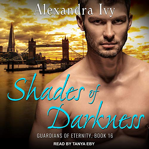 Shades of Darkness: Guardians of Eternity Series, Book 16