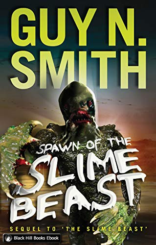 Spawn of the Slime Beast (Slime Beast Series Book 2) (English Edition)