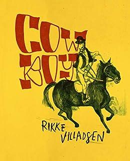 Amazon.com: Cowboy eBook: Villadsen, Rikke, Villadsen, Rikke ...