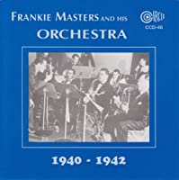 1940-1942 by FRANKIE MASTERS (2013-05-03)