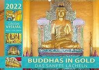 BUDDHAS IN GOLD (Wandkalender 2022 DIN A2 quer): Im Glanz der Erleuchtung (Monatskalender, 14 Seiten )