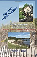 Cape Cod Visitor's Guide: Free and Inexpensive Things To See and Do In The Upper Cape Area: Falmouth, Sandwich, Mashpee, Bourne/Sagamore