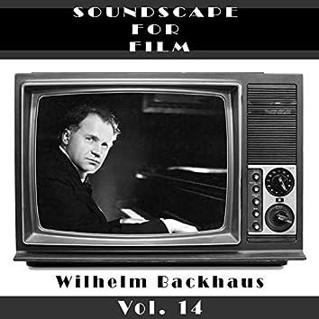 Classical SoundScapes For Film Vol, 14: Wilhelm Backhaus