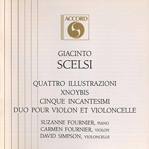 Quattro Illustrazioni Xnoybis Cinque Incantesimi Duo Pour Violon Et Violoncelle