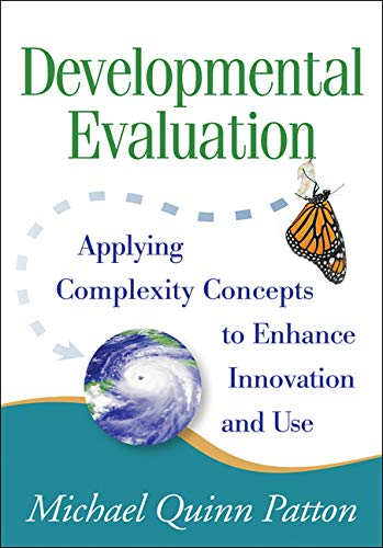 Developmental Evaluation: Applying Complexity Concepts to...