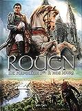 Rouen en BD, Tome 4 - De Napoléon Ier à nos jours