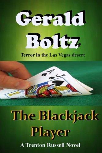 The Blackjack Player by Gerald A Boltz (2014-03-20)