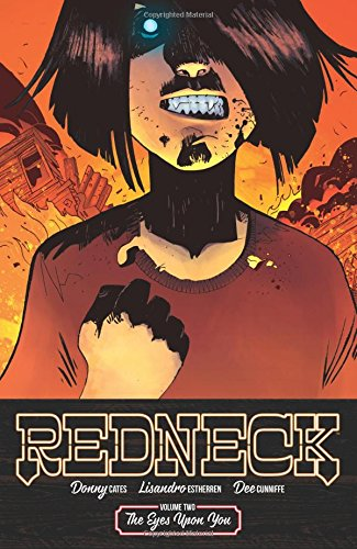 Redneck Volume 2: The Eyes Upon You