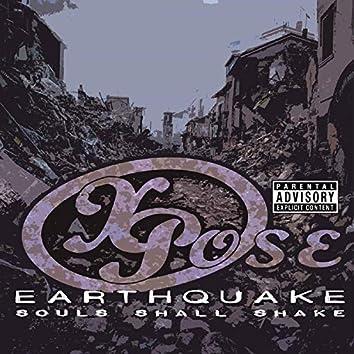 Earthquake Souls Shall Shake