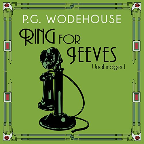 Ring For Jeeves P G Wodehouse Audiobook
