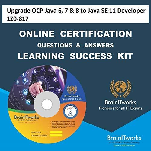 Upgrade OCP Java 6, 7 & 8 to Java SE 11 Developer 1Z0-817 Online Video Certification Learning Made Easy
