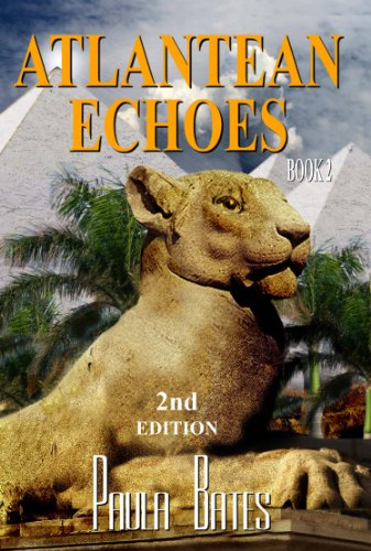 Book: Atlantean Echoes - 2nd Edition (Atlantis Book 2) by Paula Bates