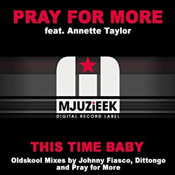 This Time Baby (The Oldskool Mixes)
