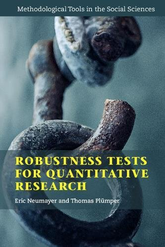 Robustness Tests for Quantitative Research (Methodological Tools in the Social Sciences)