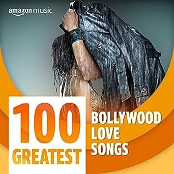 100 Greatest Bollywood Love Songs