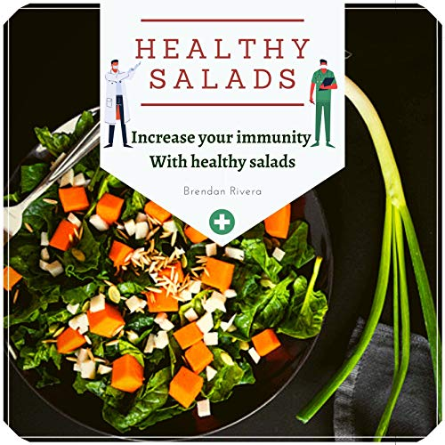 Healthy Salads: Increase your immunity With healthy salads