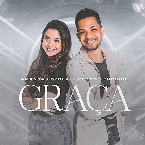 Amanda Loyola & Pedro Henrique