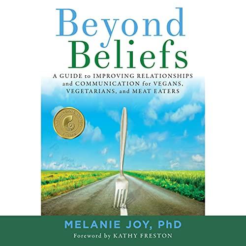 Beyond Beliefs Audiobook By Melanie Joy PhD cover art