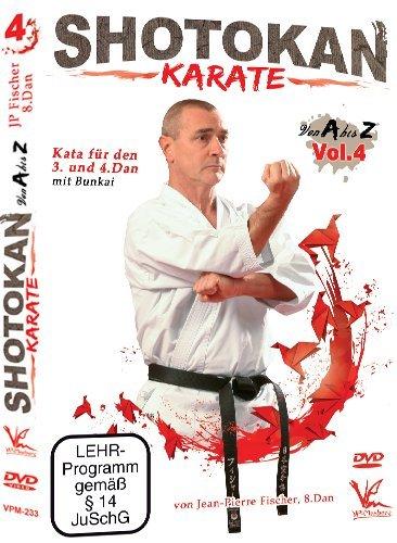 Shotokan Karate von A bis Z Vol.4 - Kata für den 3. und 4.Dan