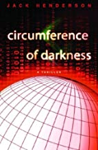 Circumference of Darkness: A Thriller