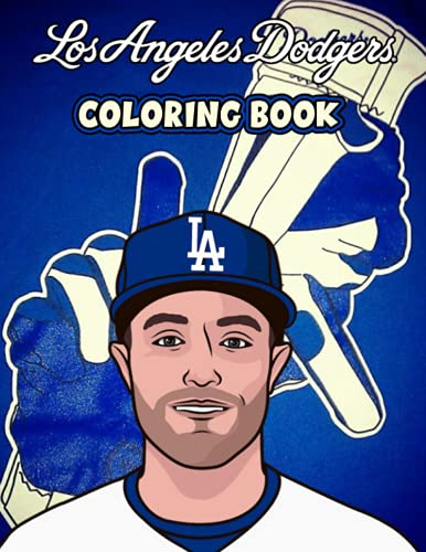 Los Angeles Dodgers Coloring Book: 30+ Coloring Pages. Activity coloring book, unique illustrations to increase creativity suitable for all ages.