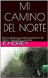 MI CAMINO DEL NORTE: Camino de Santiago en bicicleta (Camino del Norte), impresiones y vivencias.