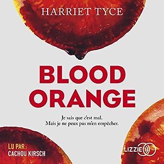 Blood Orange                   De :                                                                                                                                 Harriet Tyce                               Lu par :                                                                                                                                 Cachou Kirsch                      Durée : 9 h et 41 min     2 notations     Global 3,0