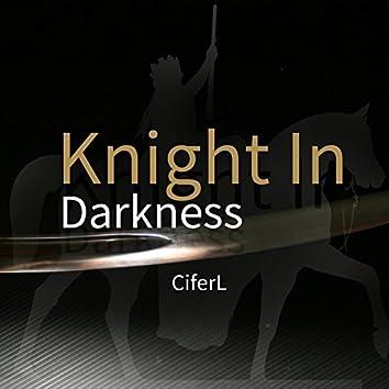Knight In Darkness