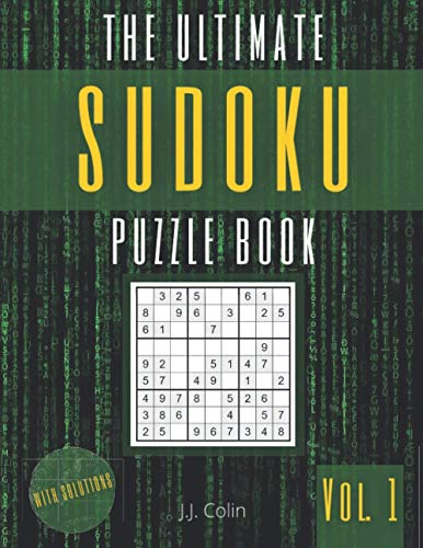 The Ultimate Sudoku Puzzle Book (Vol. 1): 300 Easy & Medium Sudoku 9x9 Puzzles Grids   Brain Games with Solutions for Kids & Adults (Puzzle Games)