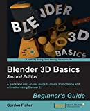 Blender 3D Basics Beginner's Guide