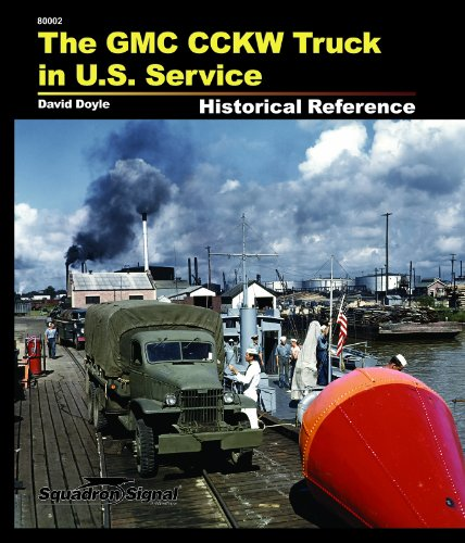 The GMC CCKW Truck Historical Reference