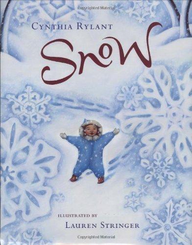 Snow by Cynthia Rylant (Sep 15 2008)