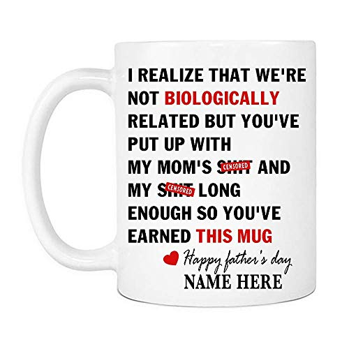 XCNGG Tazas Tazas De Café I realized that we're not biologically related Mug, Perfect Custom Dad Farther's Day gift Ceramic Coffee Mugs Saying White, 11Oz