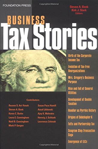 Business Tax Stories: An In Depth Look at the Ten Leading Corporate and Partnership Tax Cases (Law Stories)