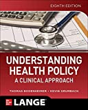 Understanding Health Policy: A...